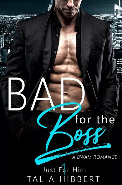 Bad for the Boss by Talia Hibbert (Just for Him, Book One)