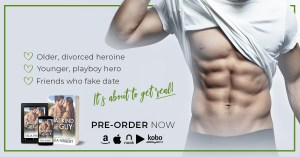 written beside a shirtless man's abs is a bullet pointed list saying: older, divorced heroine. Younger, playboy hero. Friends who fake date. Pre-order now.