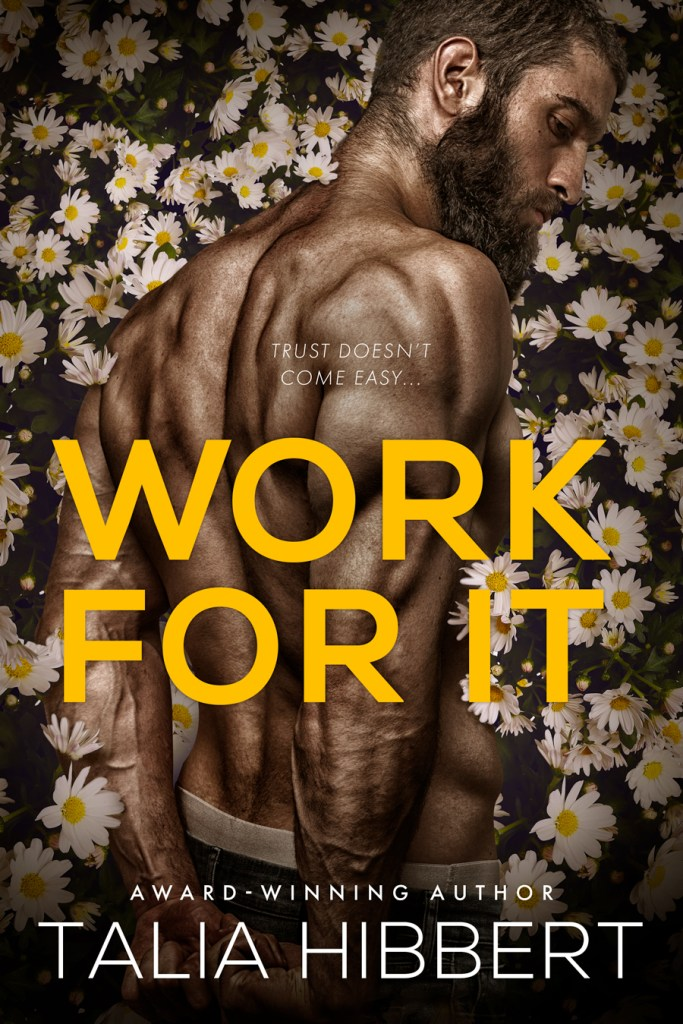 Work for It by Talia Hibbert