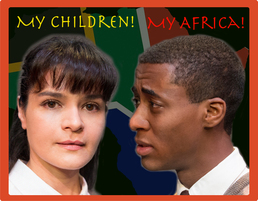 Play Preview: My Children! My Africa! @The Balzer Theater at Herren's 10/9-10/26
