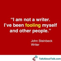 imposter syndrome quote john steinbeck - talk about talk