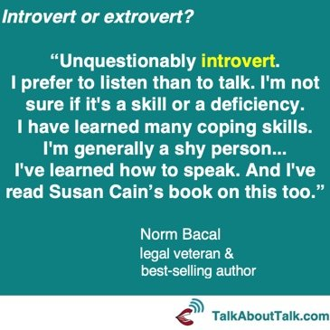 Norm Bacal Quote - introvert or extrovert
