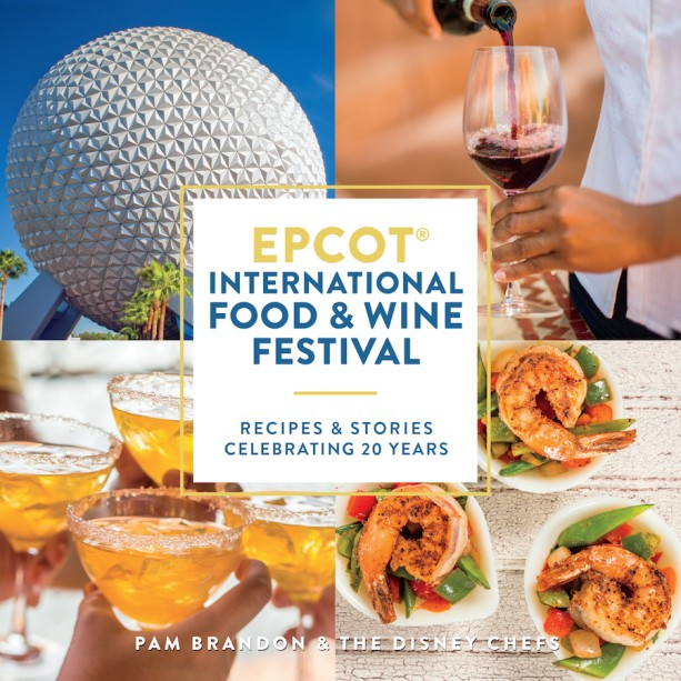 Epcot International Food Wine Festival cookbook