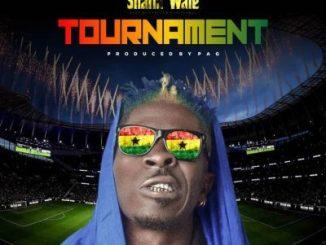 Shatta Wale _ Tournament
