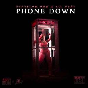 Stefflon Don Ft. Lil Baby _ Phone Down