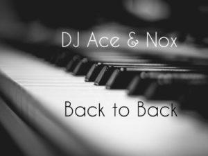 DJ Ace x NOx Back to back
