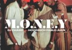 Hoodrich Pablo Juan ft. DJ Champ Money