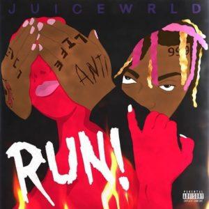 Juice WRLD _ Run!