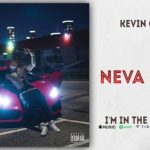 Kevin Gates _ Neva Land
