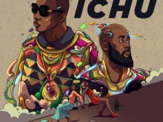 Khuli Chana ft. Casper Nyovest Ichu