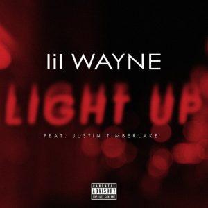 Lil Wayne Ft. Justin Timberlake _ Light Up