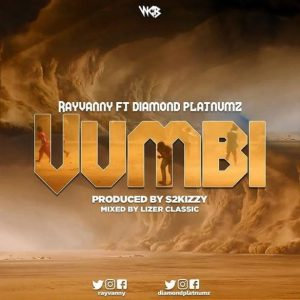 Rayvanny Ft. Diamond Platnumz _ Vumbi