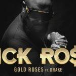Rick Ross ft. Drake _ Gold Roses