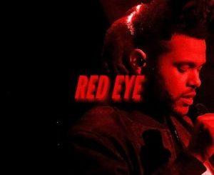 The Weeknd _ Red Eye