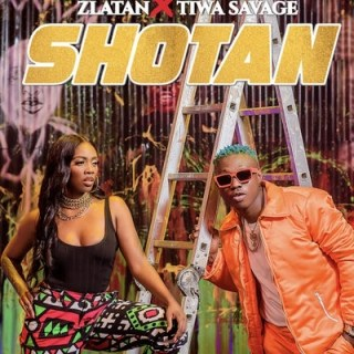 [Lyrics] Zlatan x Tiwa Savage _ Shotan