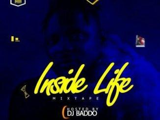 DJ Baddo _ Inside Life Mix