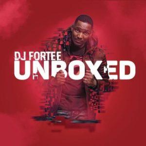 DJ Fortee ft. Hadassah _ Unboxed