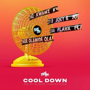 Fuse ODG ft. Olamide, Joey B, Kwamz & Flava _ Cool Down