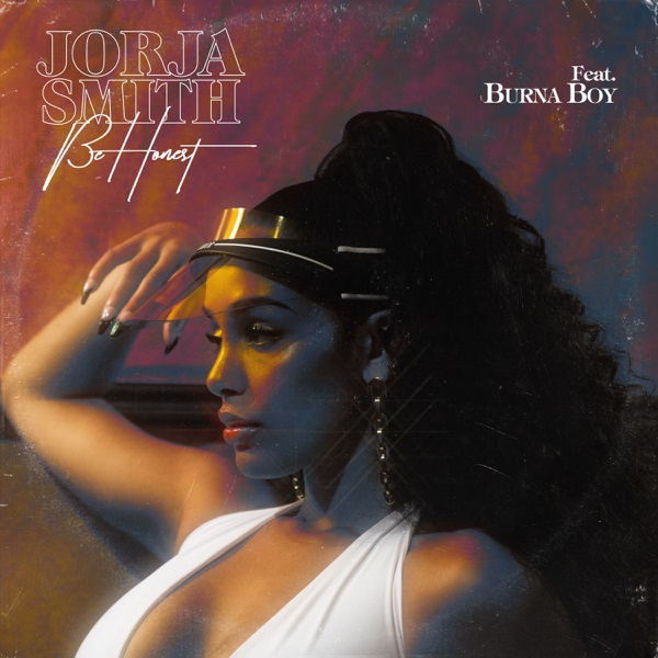 [Read] Jorja Smith ft. Burna Boy _ Be Honest Lyrics
