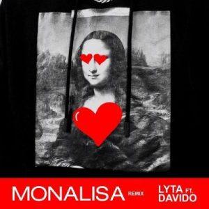 Lyta ft Davido - Monalisa Remix