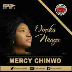 Mercy Chinwo _ Omeka Nnaya
