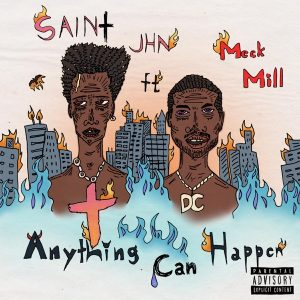 SAINt JHN ft. Meek Mill _ Anything Can Happen