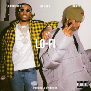 Travis Scott ft. Quavo & Offset - LoFi