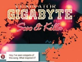 Vusinator ft. Soso & Killa _ Gigabyte