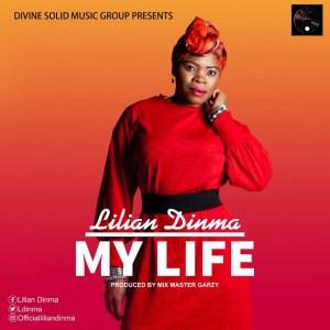 Lilian Dinma - My Life Mp3