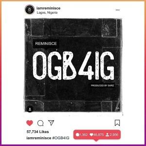 Reminisce - Ogb4ig