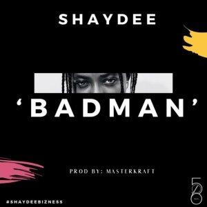 Shaydee - Badman