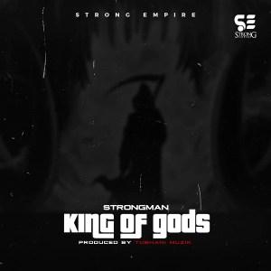 Strongman - King Of gods