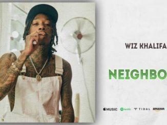 Wiz Khalifa - Neighbors