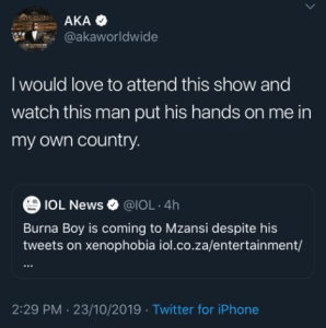 """AKA dares Burna Boy to """"put his hand on him"""" in his own country"""