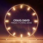 Craig David Ft. Yxng Bane - Magic