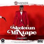 DJ Kaywise - Skeletum mixtape