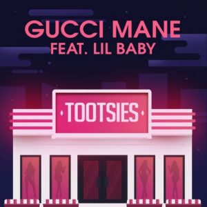 Gucci Mane Ft. Lil Baby - Tootsies