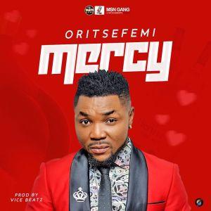 Oritse femi - Mercy