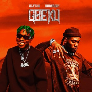 Zlatan Ft. Burna Boy - Gbeku