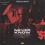 Focalistic Ft. Casper Nyovest - ever know