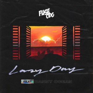 Fuse ODG ft. Danny Ocean - Lazy Day