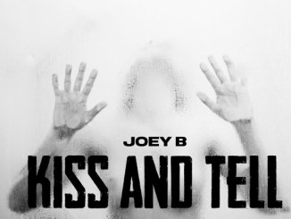Joey B - Kiss and Tell