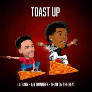 Lil Baby toast up