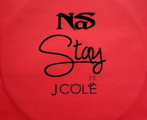Nas Ft. J. Cole - Stay
