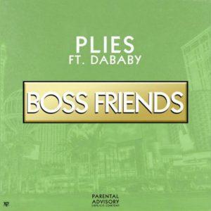 Plies Ft. DaBaby - Boss Friends