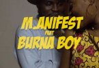 [Video] M.anifest Ft. Burna Boy - Tomorrow