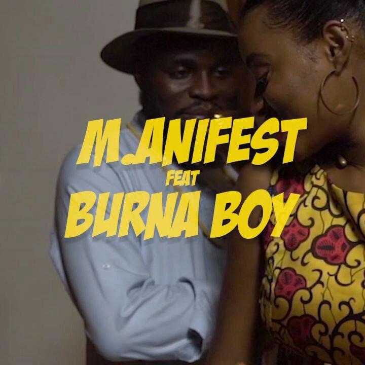 [Video] M.anifest Ft. Burna Boy - Tomorrow