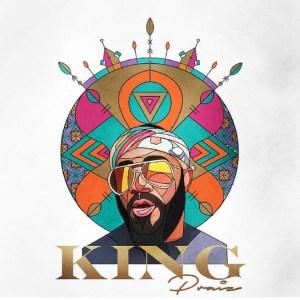Praiz - King