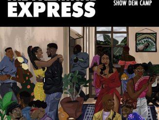 Show Dem Camp - Palmwine Express