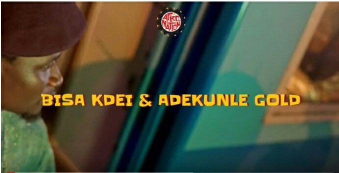 [Video] Bisa Kdei Ft. Adekunle Gold - Adiza